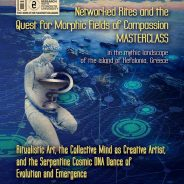 Networked Rites and the Quest for Morphic Fields of Compassion – Masterclass